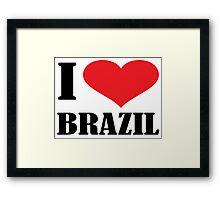 I LOVE BRAZIL Framed Print