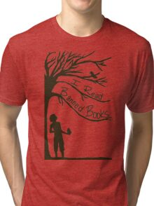 I Read Banned Books Tri-blend T-Shirt