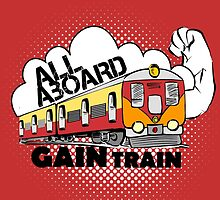 all aboard gain train by Stylishoop