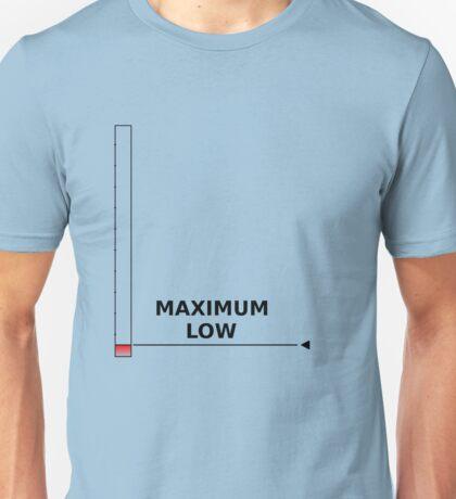 Maximum Low (Minimum) Unisex T-Shirt