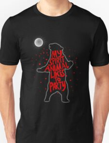 My Spirit Animal Likes to Party  T-Shirt