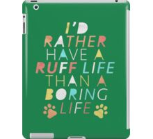 Id Rather Have iPad Case/Skin
