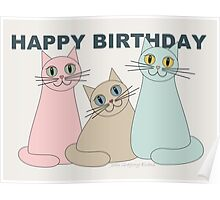HAPPY BIRTHDAY by THREE CATS Poster