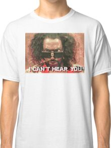 The Last Dragon - Sho Nuff can't hear you Classic T-Shirt