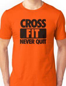 CROSS FIT NEVER QUIT Unisex T-Shirt