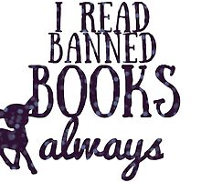 I read banned books always by librarian-ish