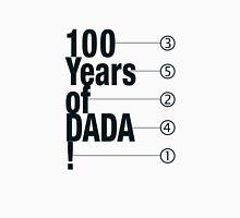 100 Years of DADA Unisex T-Shirt