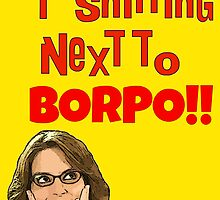 Snitting Next to Borpo! by TexasBarFight