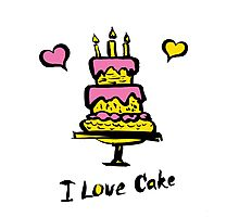 cake and the inscription I love cake Photographic Print