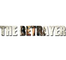 THE BETRAYER by thehuntsmann