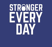 Stronger Every Day Gym Quote T-Shirt