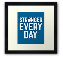 Stronger Every Day Gym Quote Framed Print