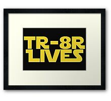 'TR-8R LIVES' Star Wars Meme Print Framed Print