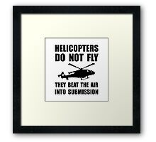 Helicopter Submission Framed Print