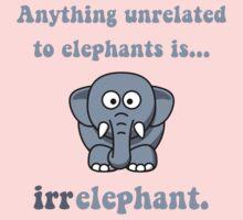 Irrelephant Elephant Kids Tee