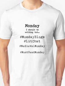 Writer Hashtag Week - Monday T-Shirt