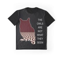 THE OWLS ARE NOT WHAT THE SEEM Graphic T-Shirt