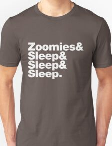 Greyhounds - Zoomies & Sleep & Sleep & Sleep Unisex T-Shirt