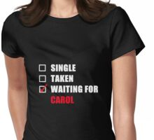 Waiting For Carol Womens Fitted T-Shirt