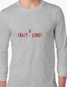 Panic! At The Disco: Crazy = Genius Long Sleeve T-Shirt