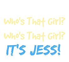Who's That Girl? It's Jess! New Girl Photographic Print