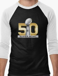 Super Bowl 50 - February 7th, 2016 Men's Baseball ¾ T-Shirt