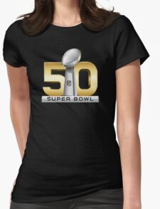 Super Bowl 50 - February 7th, 2016 Womens Fitted T-Shirt