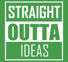 STRAIGHT OUTTA IDEAS Kids Clothes