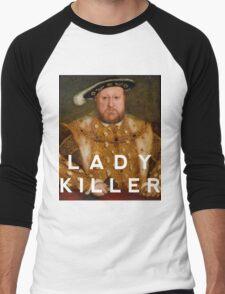 Henry the VIII- Lady Killer Men's Baseball ¾ T-Shirt
