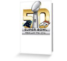 Super Bowl 50 - February 7th, 2016 Greeting Card