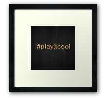 play it cool  Framed Print
