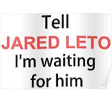 TELL  JARED LETO Poster