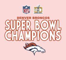 Denver Broncos - 2016 Super Bowl 50 Champions One Piece - Short Sleeve