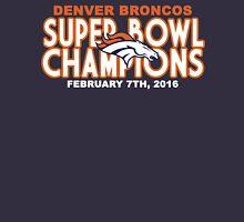 Denver Broncos - 2016 Super Bowl 50 Champions Unisex T-Shirt