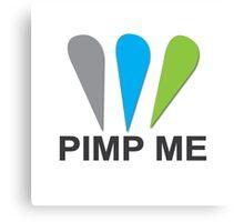 Pimp ME Canvas Print