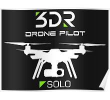 3DR SOLO DRONE PILOT Poster