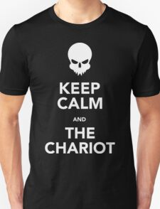 Keep Calm and The Chariot (white) T-Shirt