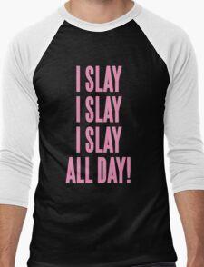 I SLAY ALL DAY Men's Baseball ¾ T-Shirt