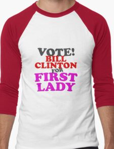 The FLOTUS With the Mostus--BILL! T-Shirt