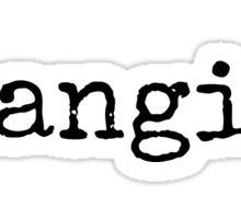 Flangirl Sticker