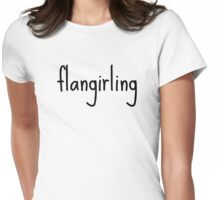 Flangirling Womens Fitted T-Shirt
