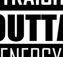 STRAIGHT OUTTA ENERGY Sticker