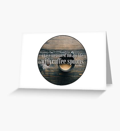 Coffee Spoons T. S. Eliot Greeting Card
