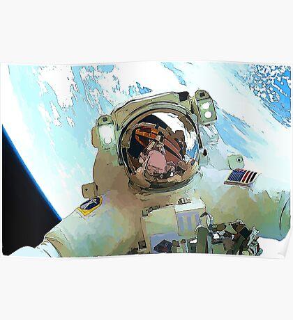 Space Walk - Astronaut Selfie Poster