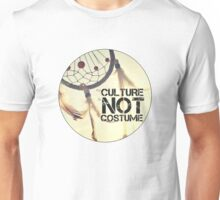 Culture Is Not A Costume Unisex T-Shirt