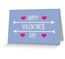Happy Valentine$ Day - White Greeting Card