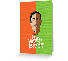 Worl Boss Greeting Card