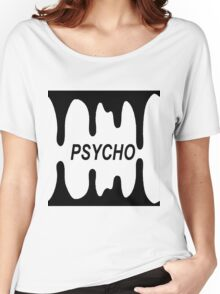 Psycho Blood Drip Black Women's Relaxed Fit T-Shirt