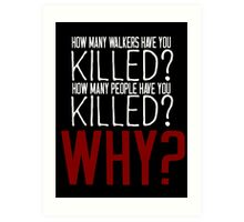 The Walking Dead Killer Questions Art Print