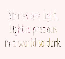 Stories are light by librarian-ish